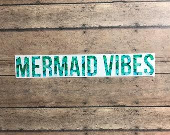 mermaid vibes / decal / mermaid / vibes / good vibes / mermaid life / ocean / sea / beach / fantasy / mythology