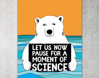 Science Bear PRINTABLE Protest Poster   ClimateMarch, Climate Change, Trump Protest Sign