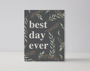 Best Day Ever  | A2 Notecard