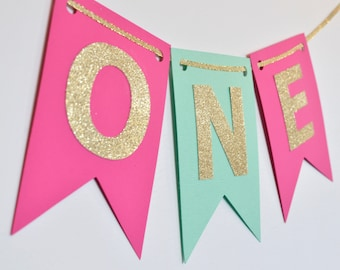 Mint Hot Pink and Gold Year Banner, High Chair Banner, Birthday Banner, Photo Prop, First Birthday