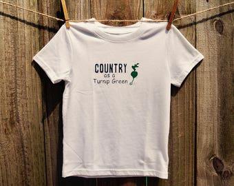 Country as a Turnip Green Tee/Onesie