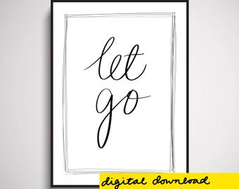Let Go Wall Art Print Digital Download