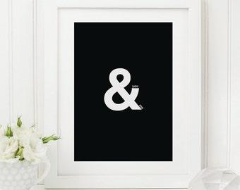 You & Me Print - Ampersand Print - Romantic Print - Black and White Print - Monochrome Print - Stylish Modern Print - Couples Print