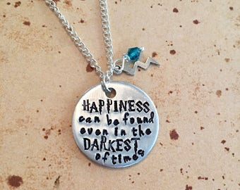 Happiness can be found even in the darkest of times - Hand Stamped Charm Necklace or Keyring