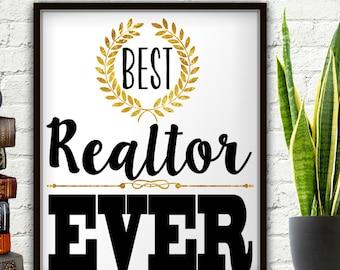Best Realtor Ever, Realtor Gift, Gift For Realtor, Realtor Closing Gifts, Real Estate Agent, Real Estate Gift, Real Estate Agent Gift, Print