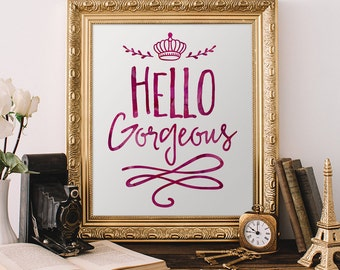 Hello Gorgeous printable wall art, Calligraphy art , hello gorgeous print, typography, girl's room, purple, INSTANT DOWNLOAD