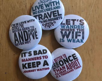 Travel with No Regrets Button Set, Backpack Pin Sale, Discount Bulk Badges Pins Boho Buttons, Compassion, World is a Book Adventure