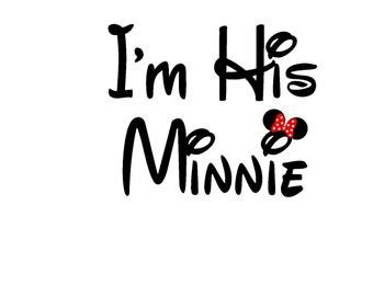 I'm His Minnie Honeymoon Wedding Disney Inspired Iron On Vinyl Decal