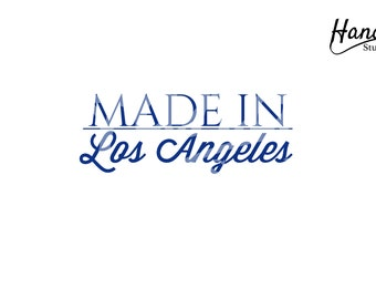 Made in Los Angeles Quote SVG  design by Handr Digital SVG File package Instant Download!