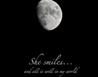 Moon Photo Quote, She Smiles, waxing gibbous moon print with quotation, black night sky, word art, blessing, silver moon, love quote