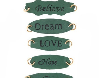 Word Charms Word Connector Pendants Word Pendants Green Leather Charms Leather Links Love Believe Brave Charm with Jump Rings Dream Believe