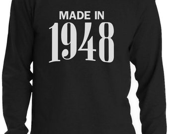 70th Birthday Gift Idea - Made In 1948 Long Sleeve T-Shirt