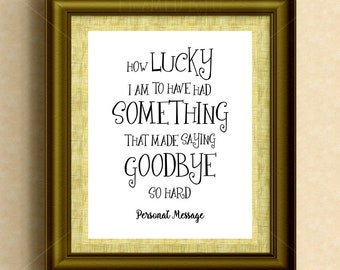 Personalized Gift Moving Away Selling Home Winnie the Pooh Quote How Lucky I Am (We Are) That Made Saying Goodbye So Hard Wall Decor 2001P