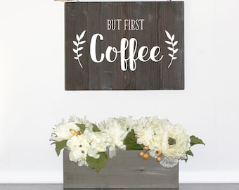 But First Coffee, Wood Farmhouse Sign, Rustic Kitchen Decor, Coffee Sign,  Wood