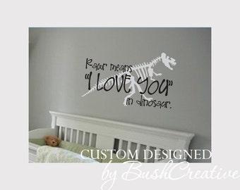 Dinosaur Vinyl Ready Art Work Cricut SVG Ai Cut Ready DIY Wall Decal Art Dinosaur Rawr I Love You  Little Boys Room