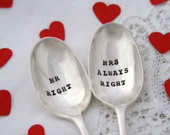 Mr Right & Mrs Always Right - Teaspoon pair