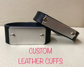 """CUSTOM / PERSONALIZED 1"""" or 1/2"""" leather cuff"""