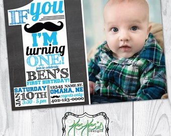 Mustache 1st Birthday Invitation, Photo, If You Mustache/Must Ask I'm Turning One, Chalkboard Blue Black White (Digital File)
