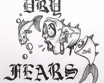 Dry Fears (T-Shirt)