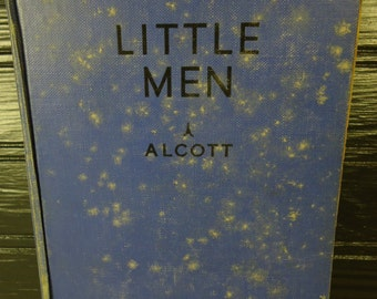 vintage book by Louisa May Alcott Little Men Life at Plumfield with Jo's Boys