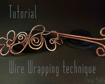 Wire Wrap Tutorial, Hair Slide tutorial, Wire Wrapped hair clip, Level: Intermediate