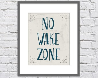 No Wake Zone - Nautical Vintage Print/ Nautical Nursery or Playroom/ Distressed look - 8x10, 11x14, 12x16 or 16x20