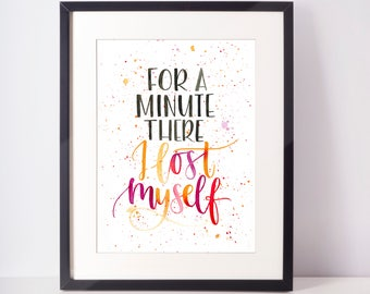 A4 Radiohead-inspired print - For a minute there, I lost myself - Hand-lettered typography poster
