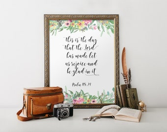 Printable verse, Bible verse wall art Scripture art print Home decor Christian wall art This is the day the Lord has made Psalm 118:24 BD873