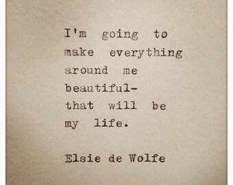 Elsie de Wolfe Hand Typed Typewriter Quote