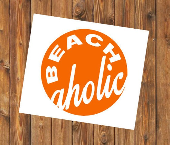Free Shipping-Beach aholic, Ocean, Beach, Summer Vacay Vacation, Swim Surf Float Sand Decal Yeti Rambler Decal, Laptop Sticker, She Believed