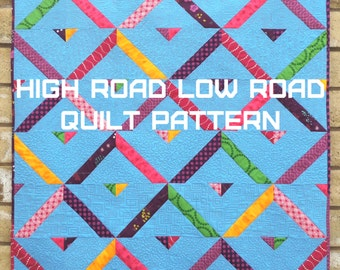 High Road Low Road Quilt Pattern - A Pattern Digital Download (PDF) by Quilting Jetgirl