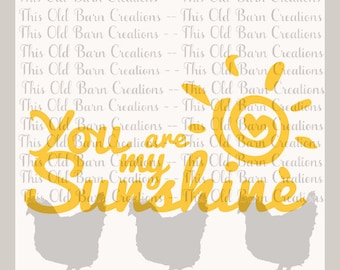 You are my Sunshine SVG JPG PNG Cutting File