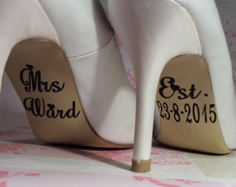 Personalised, Wedding Day, Bride, Shoes, Decals, Stickers, Mrs,Surname, Name ,Est wedding Date, Custom, Bespoke, Gift, Something Blue
