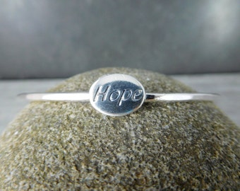 Hope Bangle Bracelet, Inspirational Jewelry, Sterling Silver Bracelet, Friendship Bracelet, Girl Friend Bracelet, Simple Message Jewelry