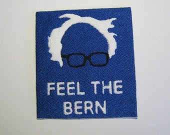 Bernie Sanders Feel The Bern Embroidered Patch Vermont US Presidential Candidate 2016