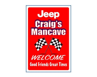 Jeep Man Cave  Sign -Add Name