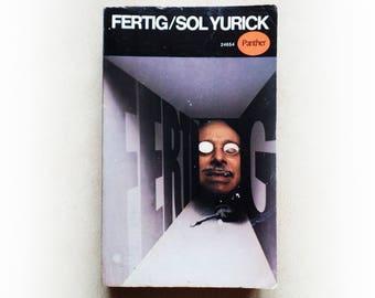 Sol Yurick - Fertig - Panther vintage paperback book - 1968