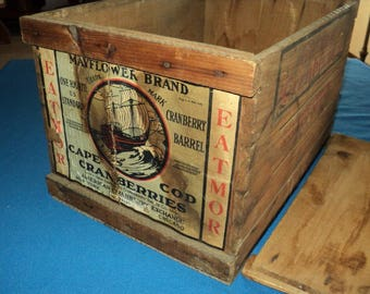Antique Mayflower Brand--Eatmore--Cape Code Cranberries--Wood  Crate