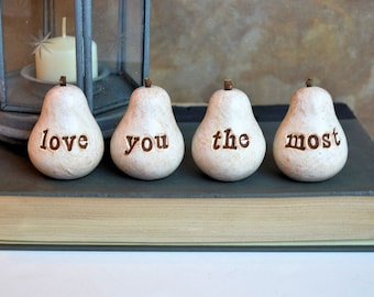 Gift for her // white love you the most pears // Four handmade keepsake clay pears // fun way to say I love you