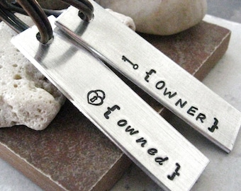 Owner and Owned Keychains, set of 2 hand stamped aluminum bars, BDSM, Master, Slave, Fetish, please read listing and see pics for specs
