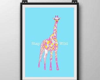 Giraffe Art Print - Giraffe gift - Bright Giraffe art - Art with Positive Message - Stay Wild - Giraffe Art for kids Room - Unique giraffe