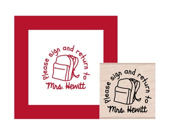 Backpack Teacher Please Sign and Return to Personalized Rubber Stamp