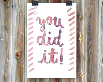 You Did It / Handmade Watercolor Greeting Card / Congratulations Graduation Card