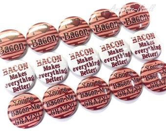 """Bacon Magnet, 1"""", Button Magnet, Bacon Buttons, Bacon Theme, I Love Bacon, Bacon Crazy, Bacon Party Favors, Bacon Decor, Bacon Lover Magnet"""
