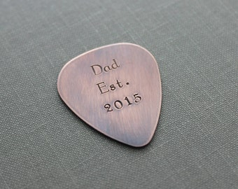 Dad Est. with year Rustic Guitar Pick, Hand Stamped Copper Guitar Pick, Playable, 24 gauge, Gift for new Dad, Husband stocking stuffer