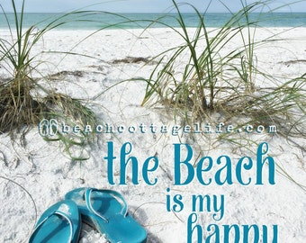 the Beach is My Happy Place Flip Flops Life is Better in Flip Flops Beach Coastal Home Print or Canvas Blue Seaside Sea Grass Personalized