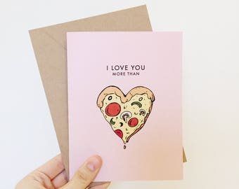 Love you more than pizza card | Valentines day card | food valentines day card | Love you card