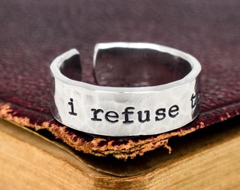 I Refuse to Sink Textured Ring