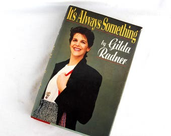 Vintage 1989 It's Always Something by Gilda Radner SNL Woman Comedian Gifts Autobiography Book