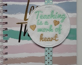 Amazing 'Teaching is a work of heart' Teacher Planner Band. Planner Gifts.  Stationery.  Bookmark.  Page Marker.
